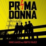 "Prima Donna - ""Deathless"" (Single Pick)"